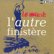 LES INNOCENTS - L'AUTRE FINISTERE