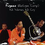 FUGEES - NO WOMAN, NO CRY