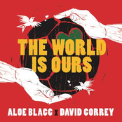 ALOE BLACC X DAVID CORREY - THE WORLD IS OURS