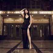 SELENA GOMEZ - SAME OLD LOVE